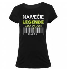 Ženska majica za rojstni dan, Legende marec, črna