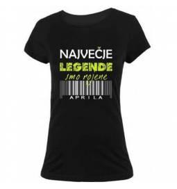 Ženska majica za rojstni dan, Legende april, črna