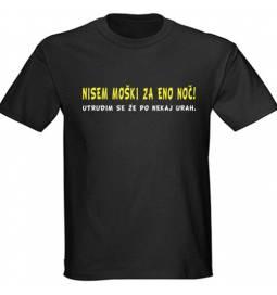 Majica Nisem moški za eno noč