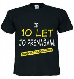 Majica Že 10 let ga prenašam, črna