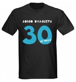 Majica za 30 let, Imam jih 30, črna