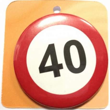 Priponka za 40 rojstni dan, Stop znak