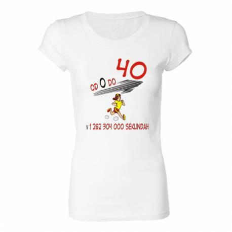 Ženska majica za 40 let, d 0 do 40
