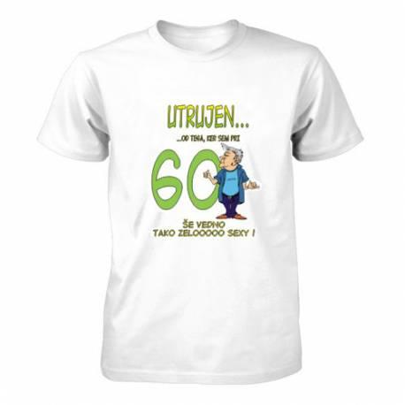 Majica za 60 let, Utrujen ker sem seksi