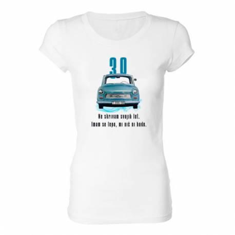 Ženska majica za 30 let, Ne skrivam let