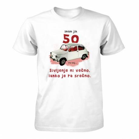 Majica za 50 let, Imam jih 50, pa kaj