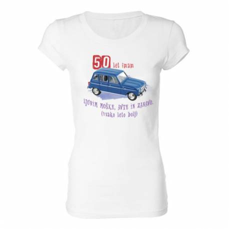 Ženska majica za 50 let, Ljubim moške, avte