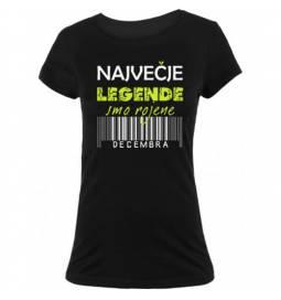 Ženska majica za rojstni dan, Legende, December