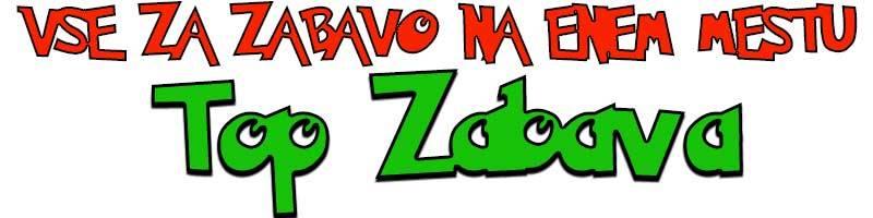TOP-ZABAVA - Vse za najboljšo zabavo!